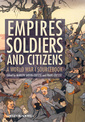 Couverture de l'ouvrage Empires, soldiers and citizens: a world war i sourcebook (hardback)
