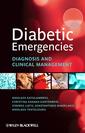 Couverture de l'ouvrage Diabetic emergencies: diagnosis and clinical management