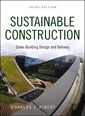 Couverture de l'ouvrage Sustainable construction: green building design and delivery (hardback)