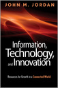 Couverture de l'ouvrage Information, technology, and strategy: business model innovation strategies to succeed in a connected world (hardback)