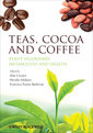 Couverture de l'ouvrage Teas, cocoa and coffee: plant secondary metabolites and health
