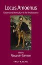 Couverture de l'ouvrage Locus amoenus - gardens and horticulture in the renaissance (paperback)
