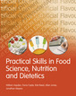 Couverture de l'ouvrage Practical skills in food science, nutrition and dietetics (1st ed )