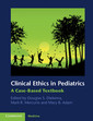 Couverture de l'ouvrage Clinical ethics in pediatrics: a case-based textbook