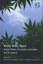 Couverture de l'ouvrage World Wide Weed : Global Trends in Cannabis Cultivation and its Control