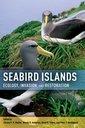 Couverture de l'ouvrage Seabird islands: ecology, invasion, and restoration