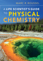 Couverture de l'ouvrage Physical chemistry: a life scientist's guide