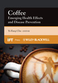 Couverture de l'ouvrage Coffee - emerging health effects and disease prevention (hardback)