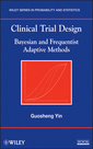 Couverture de l'ouvrage Clinical trial design: bayesian and frequentist adaptive methods (hardback) (series: wiley series in probability and statistics)