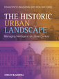 Couverture de l'ouvrage Urban heritage landscape: managing heritage in the urban century