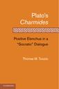 Couverture de l'ouvrage Plato's charmides : positive elenchus in a 'socratic' dialogue