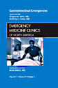 Couverture de l'ouvrage Gastrointestinal Emergencies, An Issue of Emergency Medicine Clinics