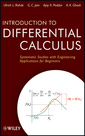 Couverture de l'ouvrage Introduction to differential calculus: systematic studies with engineering applications for beginners (hardback)