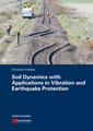 Couverture de l'ouvrage Soil dynamics with applications in vibration and earthquake protection