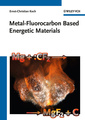 Couverture de l'ouvrage Metal-fluorocarbon based energetic materials