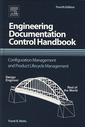 Couverture de l'ouvrage Engineering Documentation Control Handbook