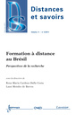 Couverture de l'ouvrage Formation à distance au Brésil. Perspectives de la recherche (Distances et savoirs Volume 9 N° 2/Avril-Juin 2011)
