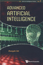 Couverture de l'ouvrage Advanced artificial intelligence (Series on intelligence science, Vol. 1)