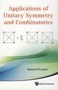 Couverture de l'ouvrage Applications of unitary symmetry and combinatorics