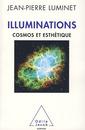 Couverture de l'ouvrage Illuminations, cosmos et esthétique