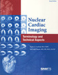 Couverture de l'ouvrage Nuclear Cardiac Imaging : Terminology and Technical Aspects