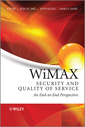 Couverture de l'ouvrage WiMAX security & quality of service: an end-to-end perspective