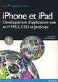 Couverture de l'ouvrage Iphone et Ipad. Développement d'applications web en HTML5, CSS3 et JavaScript (Coll. Programmeur)