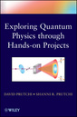 Couverture de l'ouvrage Do it yourself quantum physics: exploring the history, theory, and applications of quantum physics through hands-on projects (paperback)