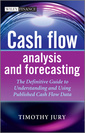 Couverture de l'ouvrage Cash flow analysis and forecasting the definitive guide to understanding and using published cash flow data (hardback)