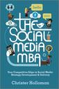 Couverture de l'ouvrage The social media mba (hardback)