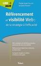 Couverture de l'ouvrage Référencement et visibilité web : de la stratégie à l'efficacité