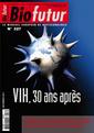 Couverture de l'ouvrage Biofutur N° 327 : VIH, 30 ans après (Décembre 2011)