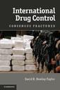 Couverture de l'ouvrage International drug control: consensus fractured