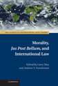 Couverture de l'ouvrage Morality, jus post bellum, and international law