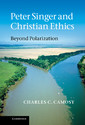 Couverture de l'ouvrage Peter singer and christian ethics: beyond polarization