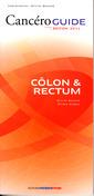 Couverture de l'ouvrage Cancéroguide Côlon & rectum (Édition 2011)