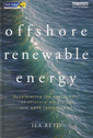 Couverture de l'ouvrage Offshore renewable energy. Accelerating the deployment of offshore wind, tidal and wave technologies