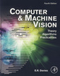 Couverture de l'ouvrage Computer and machine vision: theory, algorithms, practicalities (4th Ed.)
