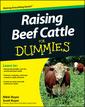 Couverture de l'ouvrage Raising beef cattle for dummies®