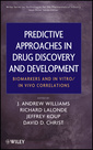Couverture de l'ouvrage Predictive approaches in drug discovery and development: biomarkers and in vitro / in vivo correlations