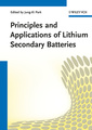 Couverture de l'ouvrage Principles and applications of lithium secondary batteries