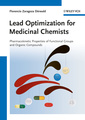 Couverture de l'ouvrage Lead optimization for medicinal chemists: pharmacokinetic properties of functional groups and organic compounds