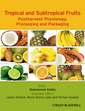 Couverture de l'ouvrage Tropical and subtropical fruit processing and packaging