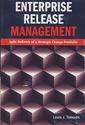 Couverture de l'ouvrage Enterprise release management: Agile delivery of a strategic change portfolio