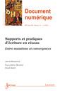 Couverture de l'ouvrage Supports et pratiques d'écriture en réseau. Entre mutations et convergences (Document numérique RSTI série DN Vol.14 N° 3/Septembre-Décembre 2011)