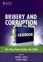Couverture de l'ouvrage Bribery and corruption casebook (hardback)