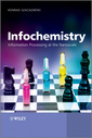 Couverture de l'ouvrage Infochemistry: information processing at the nanoscale