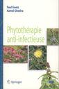 Couverture de l'ouvrage Phytothérapie anti-infectieuse