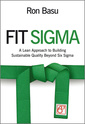 Couverture de l'ouvrage Fit sigma: a lean approach to building sustainable quality beyond six sigma (hardback)