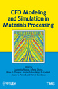 Couverture de l'ouvrage CFD modeling and simulation in materials processing